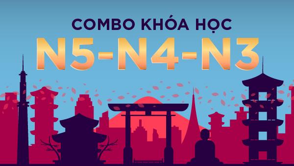 Combo Khoá học N5-N4-N3