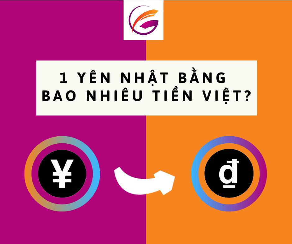 (1 yen to vnd)1 yên Nhật bằng bao nhiêu tiền Việt?