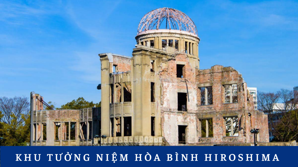 Khu tưởng niệm hòa bình Hiroshima